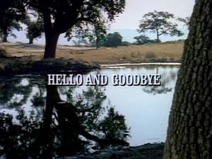 Episode 922: Hello and Goodbye