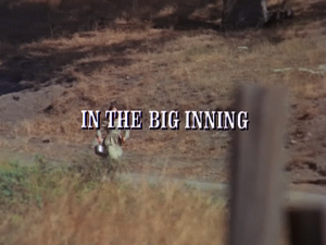 Episode 204: In the Big Inning