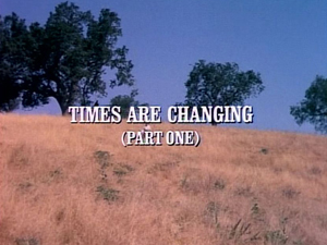 Episode 901: Times Are Changing (Part 1)