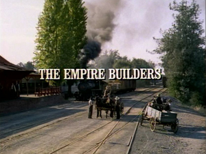 Episode 909: The Empire Builders
