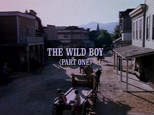Episode 906: The Wild Boy (Part 1)