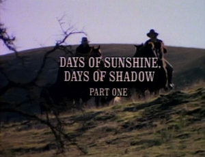 Episode 817: Days of Sunshine, Days of Shadow (Part 1)