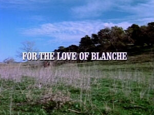 Title.fortheloveofblanche.jpg