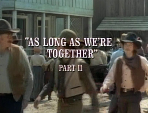 Episode 502: As Long As We're Together (Part 2)