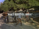 Episode 715: Make A Joyful Noise