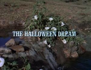 Episode 607: The Halloween Dream