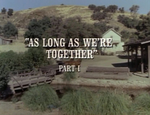 Episode 501: As Long As We're Together (Part 1)