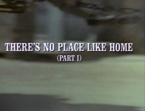 Episode 505: There's No Place Like Home (Part 1)