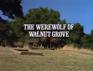 Episode 614: The Werewolf of Walnut Grove
