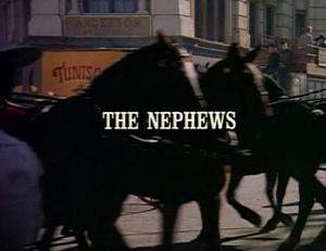 Episode 714: The Nephews