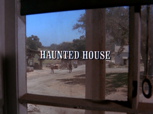 Episode 203: Haunted House
