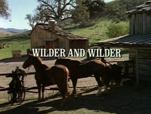 Episode 620: Wilder And Wilder