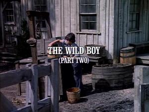 Episode 907: The Wild Boy (Part 2)