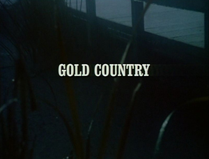 Episode 321: Gold Country (Part 1)
