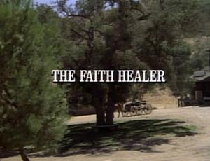 Episode 610: The Faith Healer