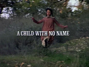 Episode 918: A Child With No Name