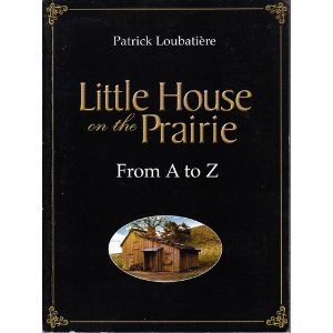 Little House on the Prairie: From A to Z