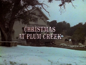 Episode 116: Christmas at Plum Creek