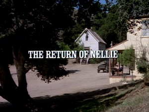 Episode 908: The Return of Nellie