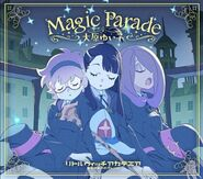"""Cover of Yukio Ohara's first single """"Magic Parade"""" theme song of Little Witch Academia The Enchanted Parade illustrated by Yoh Yoshinari (吉成曜) - Release date - October 7 LWA"""