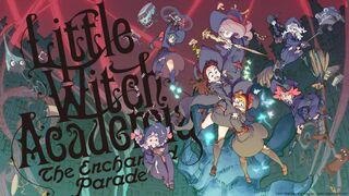 Little Witch Academia The Enchanted Parade en banner