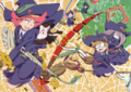 The spread of Little Witch Academia The Enchanted Parade (リトルウィッチアカデミア 魔法仕掛けのパレード) from Newtype Magazine's October issue PNG LWA