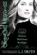 Night World - Huntress, Black Dawn & Witchlight