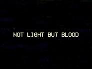 Notlightbutblood