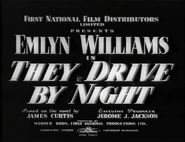 They Drive by Night - 1938 - RCA
