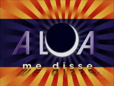 A Lua Me Disse 2005 abertura