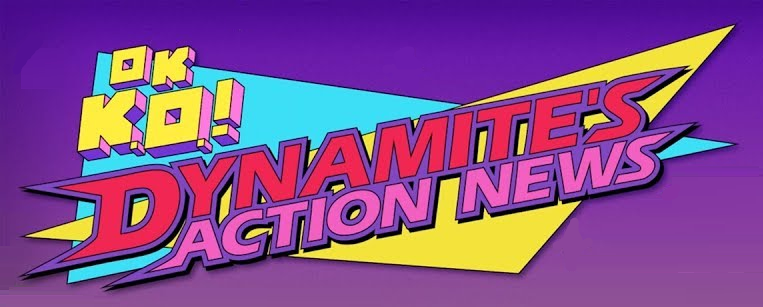 OK K.O.! Dynamite's Action News