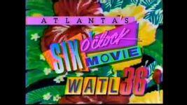WATL 36's Atlanta's Six O'Clock Movie from 1989