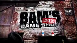 Bam's Bad Ass Game Show.jpg