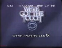 CBS Network - We27ve Got The Touch ident with WTVF-TV Nashville byline - Fall 1984