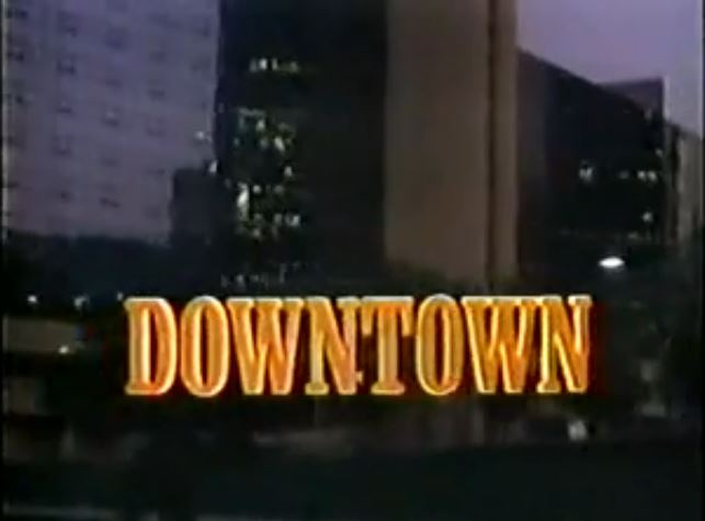 Downtown (1986)