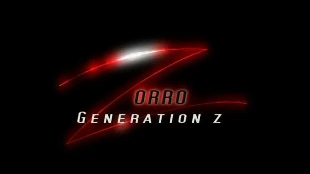 Zorro: Generation Z