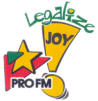 PRO FM - Legalize Joy!