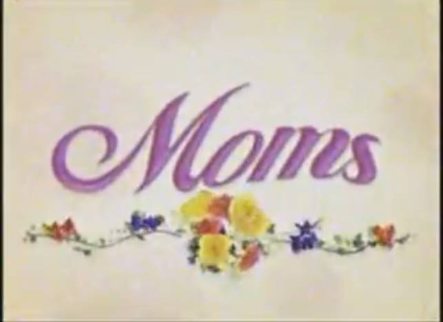 Moms (TV program)
