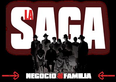 La Saga, Negocios de Familia