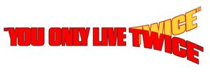 You Only Live Twice Logo.jpg