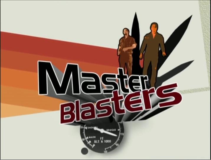 Master Blasters