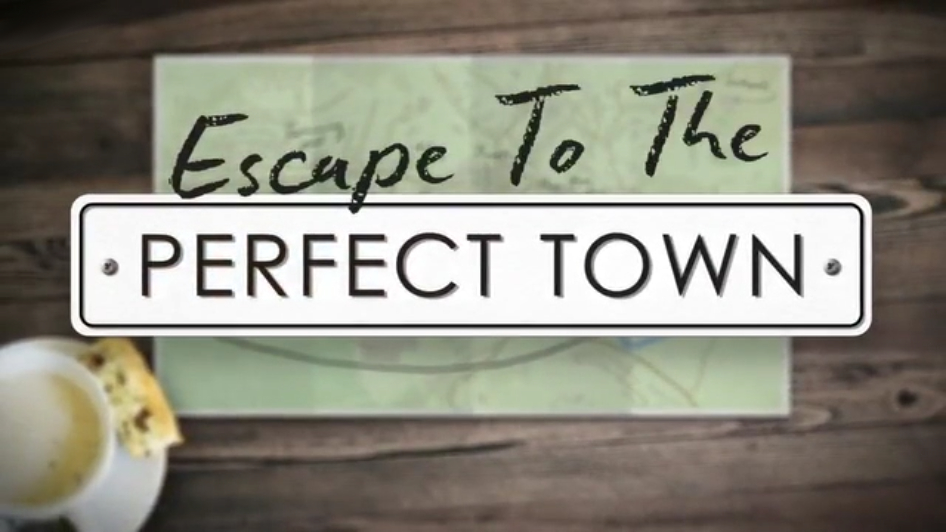 Escape to the Perfect Town