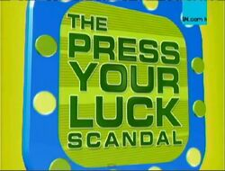 The press your luck scandal.jpg