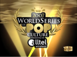 2007 World Series of Pop Culture Presented by Alltel Wireless.png