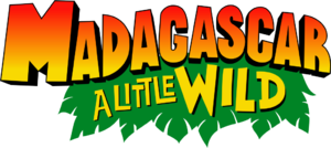 Madagascar- A Little Wild logo.png