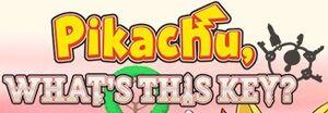 Pikachu, What's This Key? logo.jpg