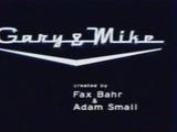 Gary & Mike
