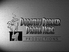 Dorothy Parker Drank Here Productions