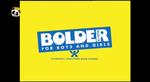 Bolder Media for Boys and Girls