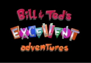 Bill & Ted's Excellent Adventures (animated series)